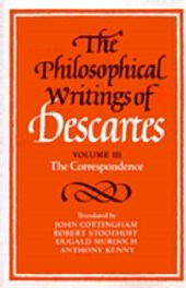 The Philosophical Writings of Descartes: Volume 3, The Correspondence