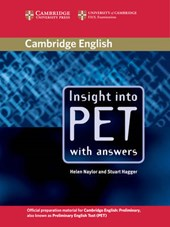 Naylor, H: Insight into PET Student's Book with Answers