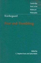 Kierkegaard: Fear and Trembling