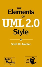 The Elements of UML (TM) 2.0 Style