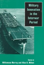 Military Innovation in the Interwar Period
