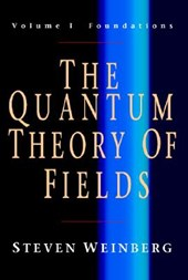 The Quantum Theory of Fields. 3 Bde