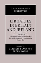The Cambridge History of Libraries in Britain and Ireland: Volume 3, 1850-2000
