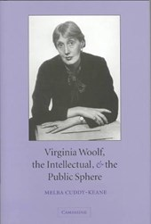 Virginia Woolf, the Intellectual, and the Public Sphere