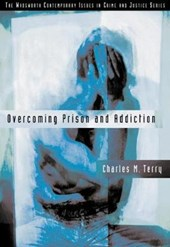 Overcoming Prison and Addiction