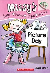 Picture Day: A Branches Book (Missy's Super Duper Royal Deluxe #1)