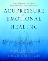 Acupressure For Emotional Heal