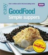 Good Food: Simple Suppers