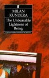 Unbearable Lightness of Being   Milan Kundera  