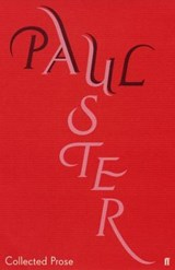 Collected Prose   Paul Auster  