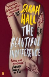 The Beautiful Indifference | Sarah (author) Hall |