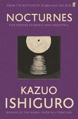Nocturnes   Kazuo Ishiguro  