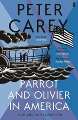 Parrot and Olivier in America | Peter Carey |