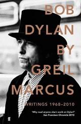 Bob dylan writings: 1968-2010 | Marcus |