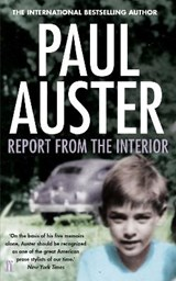 Report from the Interior   Paul Auster  