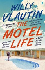The Motel Life | Willy Vlautin |