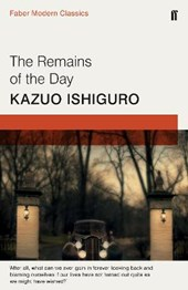 Remains of the day (faber modern classics)