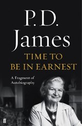 Time to Be in Earnest | P. D. James | 9780571325696
