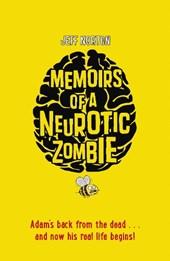 Memoirs of a Neurotic Zombie