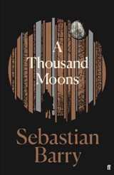 Thousand moons | Sebastian Barry |
