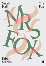 Mrs Fox | Hall, Sarah |