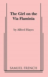 The Girl on the Via Flaminia | Alfred Hayes |