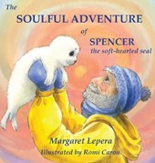 The Soulful Adventure of Spencer, the Soft-hearted Seal
