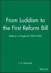 From Luddism to the First Reform Bill