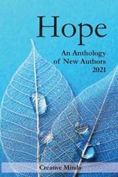 Hope: An Anthology of New Authors 2021