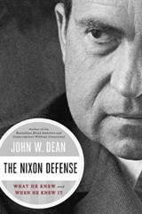 The Nixon Defense | John W. Dean | 9780670025367