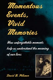 Momentous Events, Vivid Memories