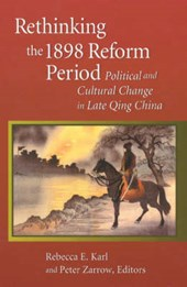 Rethinking the 1898 Reform Period