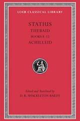 Thebaid   Publius Papinius Statius ; D. R. Shackleton Bailey  