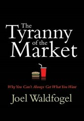 Waldfogel, J: Tyranny of the Market