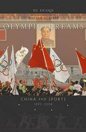 Olympic Dreams - China and Sports, 1895-2008
