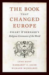 The Book That Changed Europe | Lynn Hunt ; Margaret C. Jacob ; Wijnand Mijnhardt |