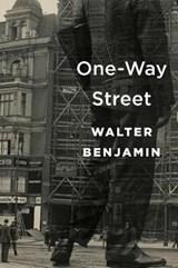 One-way street | Walter Benjamin ; Michael W. Jennings ; Edmund Jephcott |