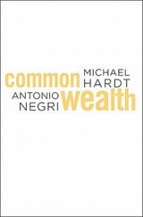 Commonwealth | Hardt, Michael ; Negri, Antonio |