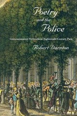 Poetry and the Police | Robert Darnton |