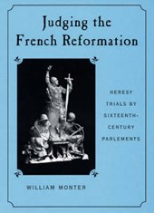 Judging the French Reformation