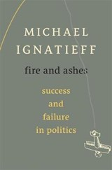 Fire and Ashes | Michael Ignatieff |