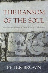 The Ransom of the Soul   Peter Brown  
