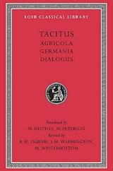 Agricola. Germania. Dialogue on Oratory | Cornelius Tacitus |