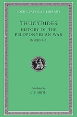 A History of the Peloponnesian War | Thucydides ; C.F. Smith |