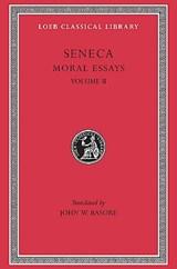 Moral essays : v. 2 | Seneca |