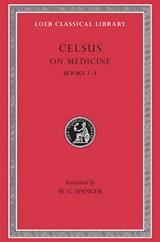 On Medicine, Volume I | Celsus |