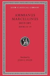 History, Volume I | Ammianus Marcellinus |