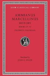 History, Volume III | Ammianus Marcellinus |