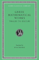Greek Mathematical Works | I. Thomas |