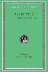 On the Heavens | Aristotle ; W. K. C. Guthrie |